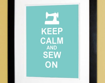 Keep Calm And Sew On - Poster Print