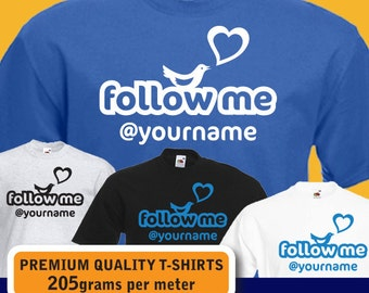 PERSONALISED follow me at TWITTER custom name tweet bird womens mens T-shirt gift