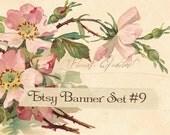 Etsy Banner Set  9 Piece - Vintage Cottage Roses