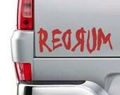 "REDRUM Shining Murder Kill Horror Death Vinyl Sticker Decal 3""h x 8""w"