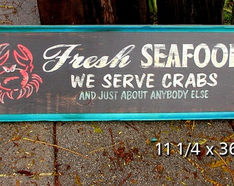 "11x30"" Seafood humorous faux antique sign"