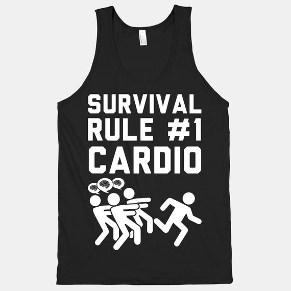 Survival Rule Number 1 Cardio