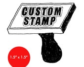 "CUSTOM Rubber Stamp - 1.5"" x 1.5"" - Logo, Business, Promotion Stamp 1.5x1.5"