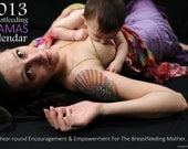 2013 Breastfeeding MAMAS Full Color Calendar Holiday Weekend SALE