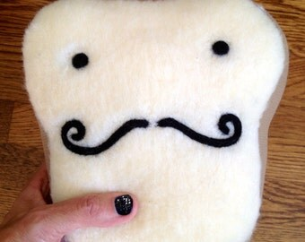 Plush Toy Friend- Mr. French Toast with Mustache-y Attitude- Stuffed Needle Felted Cute Pillow, Handmade by Val's Art Studio, Teen gift
