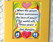 When The POWER of LOVE Jimi HENDRIX Inspirational Quote Motivational Print Typography Decor Peace Sign Heartful Art by Raphaella Vaisseau