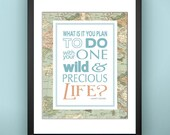 Vintage Map Giclee Print - Your One Wild and Precious Life Mary Oliver 5x7