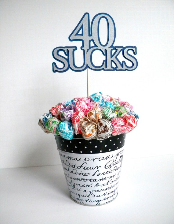 40th Birthday Lollipop Bouquet or Cake Topper - 40 Sucks, Blue and Silver