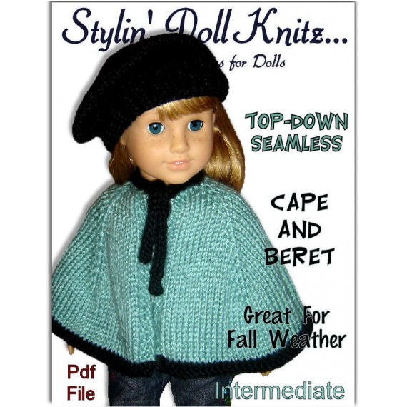 Knitting Pattern Dolls Cape : Knitting pattern. Fits American Girl Doll. Cape and Beret 18