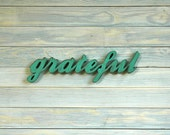 GRATEFUL- Handmade Recycled Wood Sign - You Choose Color - For Home Decor Gift Wall Hanging Shabby Chic Vintage Rustic