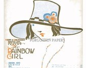 The Rainbow Girl - 1917 Sheet Music - Wonderful Illustration Girl in Hat