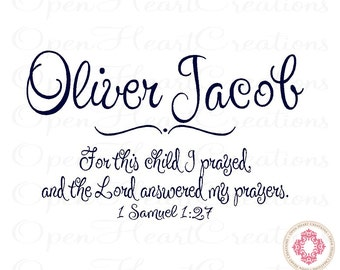 For This Child I Prayed Wall Decal with Baby Name - Vinyl Wall Quote Saying Lettering Girl Boy Ba0225