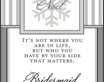 Snowflake Wine Labels Bridesmaid and Maid of Honor - Thank You or Will you be in my wedding Wine Labels - for your Wedding Party - 5 Labels