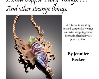 JewelryTutorial - Etched Copper Fairy Wings and Other Strange Things - Instant Download
