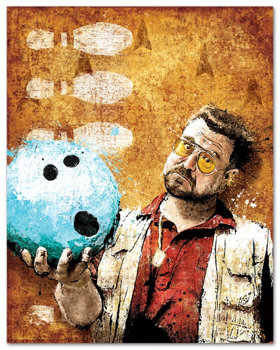 Big Lebowski's Parlance of Our Times - 12x18 Officially Signed, Dated and Hand-Stamped Art Print