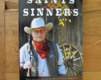 Saints & Sinners - short stories, hand-drawn illustrations, Western, Historical, non-fiction, fiction,