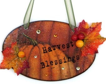 Fall Plaque Harvest Sign Decoupaged Wood Plaque Harvest Blessings Thanksgiving Decoration Fall Decor Pumpkins Autumn Leaves Fall Colors