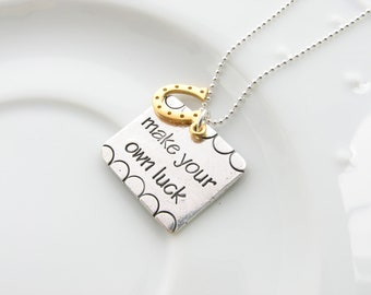 Make Your Own Luck necklace encouragement support congratulations graduation inspiration gift for girlfriend
