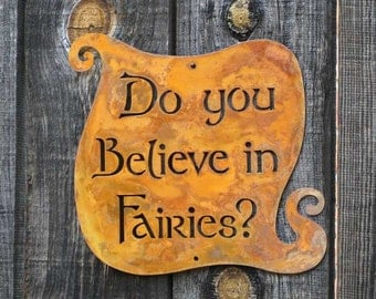 Do You Believe in Fairies Wall Mount Sign