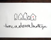 "the ""home is wherever I'm with you"" print 8 x 10"""
