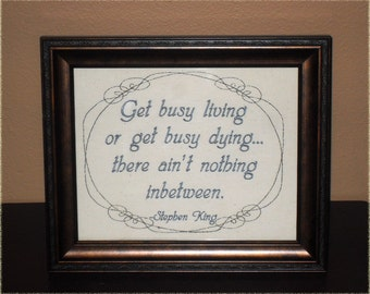 """Stephen King Quote """"Live or Die""""  8x10 tough love Framed Embroidery- adjustable in color"""