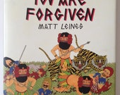 YOU ARE FORGIVEN by Matt Leines / signed 144 page art book monograph