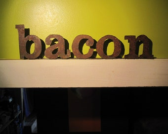 "Ready to Ship - Metal ""bacon"" Sign"