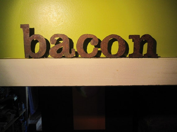 "Ready to Ship - Metal ""bacon"" Sign"