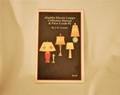 Aladdin Electric Lamps Collectors Manual and Price Guide 2 by JW Courter 50 Pages