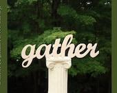 gather Sign, Wooden Sign, Autumn Sign, Handmade