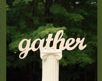 gather Sign, Wooden Sign, Autumn Sign, Handmade