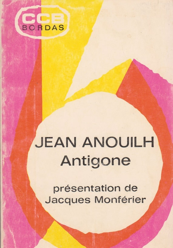 Antigone (French edition) by Jean Anouilh