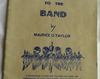 Vintage Music Book / Easy Steps To The Band by Maurice D. Taylor / This Book for C Flute