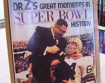 SUPER BOWL HISTORY Great Moments from Dr. Z and Sports Illustrated  1988