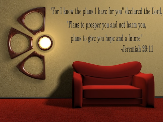 For I know the plans I have for you Vinyl Decal Quotes Wall