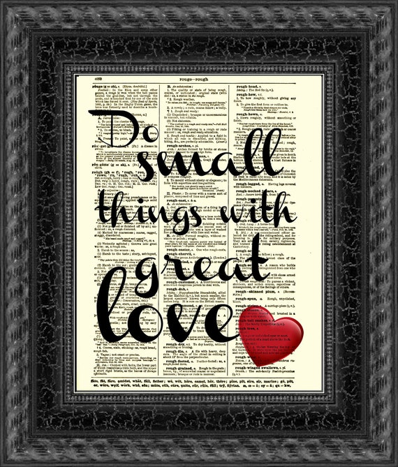 Small Great Things Quote: Do Small Things With Great Love Mother Teresa Quote On