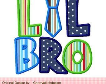 LIL BRO Machine Embroidery Applique Design -4x4 5x5 6X6 inch