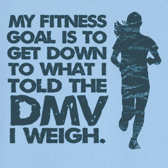 Poster Weights Etsy: Items Similar To My Fitness Goal Funny Novelty T Shirt