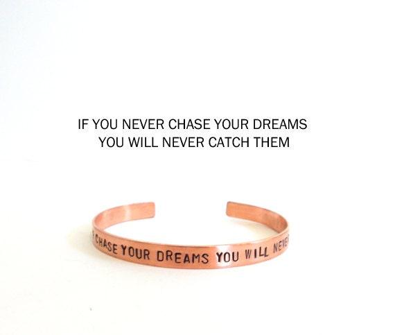 Inspirational jewelry copper bracelet - unisex bracelet - hand stamped cuff bracelet - graduation gift, handmade jewelry