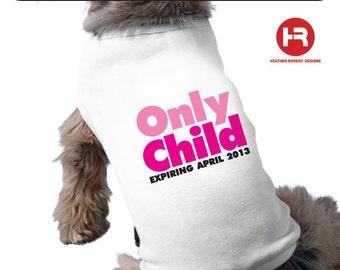 Big Sister Dog Shirt - Only Child Expiring Shirt / Big Sister Dog Shirt - Pregnancy Announcement Dog Shirt