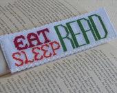 Cross Stitch Bookmark Pattern: Eat Sleep Read(Immediate Downloadable PDF)
