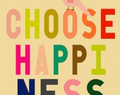 Inspirational Art Print - Office Artwork - Kitchen Art - Bedroom Print - quote art print, office art, typographic print - Choose Happiness