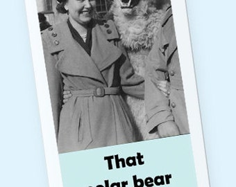 That Polar Bear was Always so much Fun Vintage Photo Book mark with Sleeve