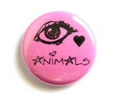 I Love Animals Pinback Button - 1 inch - Pink and Black