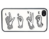 iphone 6 case Love in Sign Language iPhone 4 Case, fits iPhone 4 and 4s - iPhone 5 Case - Valentine's Day