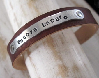 ancora imparo... still I am learning ... leather and metal handstamped cuff bracelet