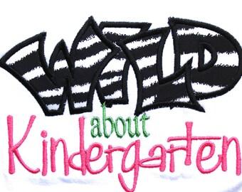 Custom Wild About Kindergarten Pre School 1st 2nd 3rd 4th 5th Grade T Shirt