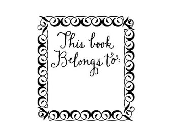 This book belongs to Calligraphy Wooden Stamp Bookplate