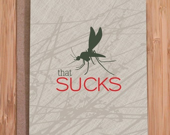 sucks mosquito card / funny cards / sorry / thinking of you
