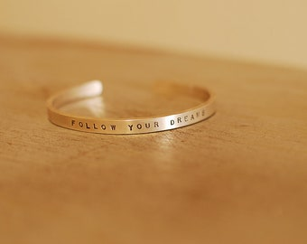 Follow your dreams skinny cuff bracelet